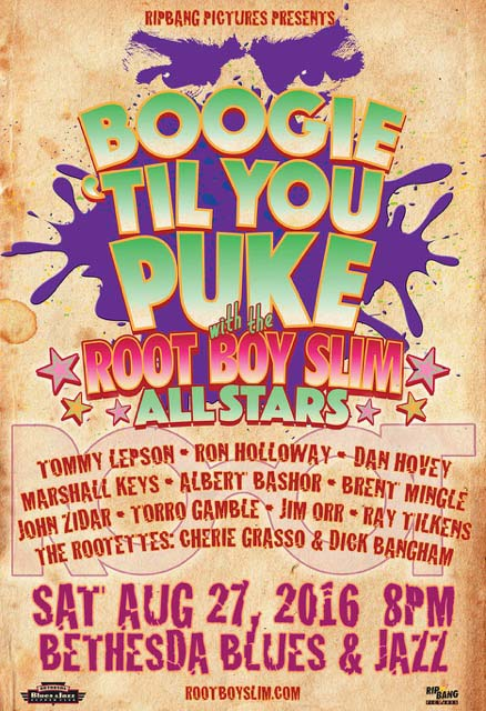 Root Boy Slim Boogie Til You Puke Poster